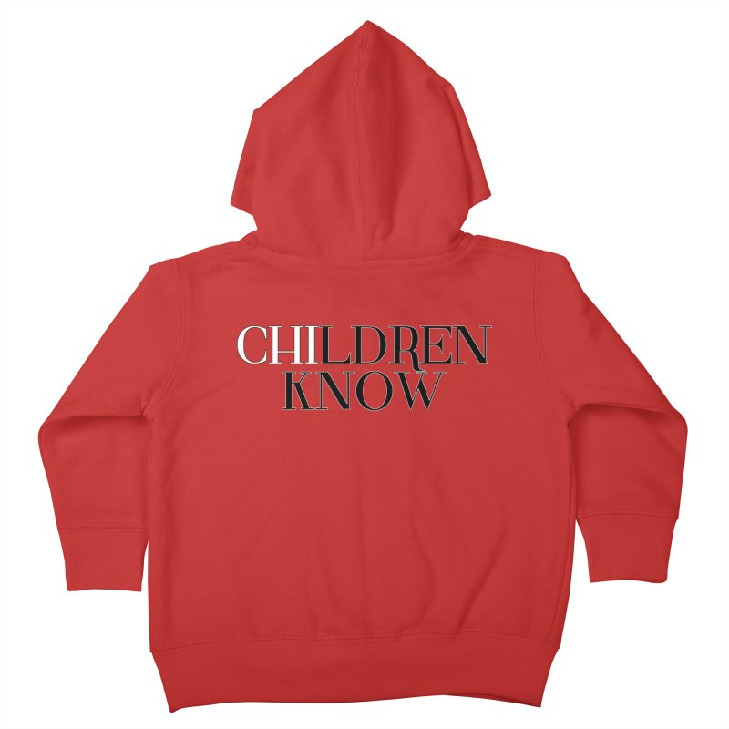 CHI-LDREN KNOW Kids Toddler Zip-Up Hoody by Dream BOLD Network Shop