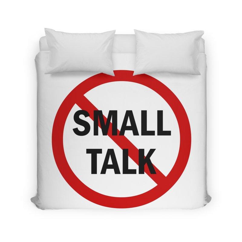 No Small Talk Home Duvet by Dream BOLD Network Shop