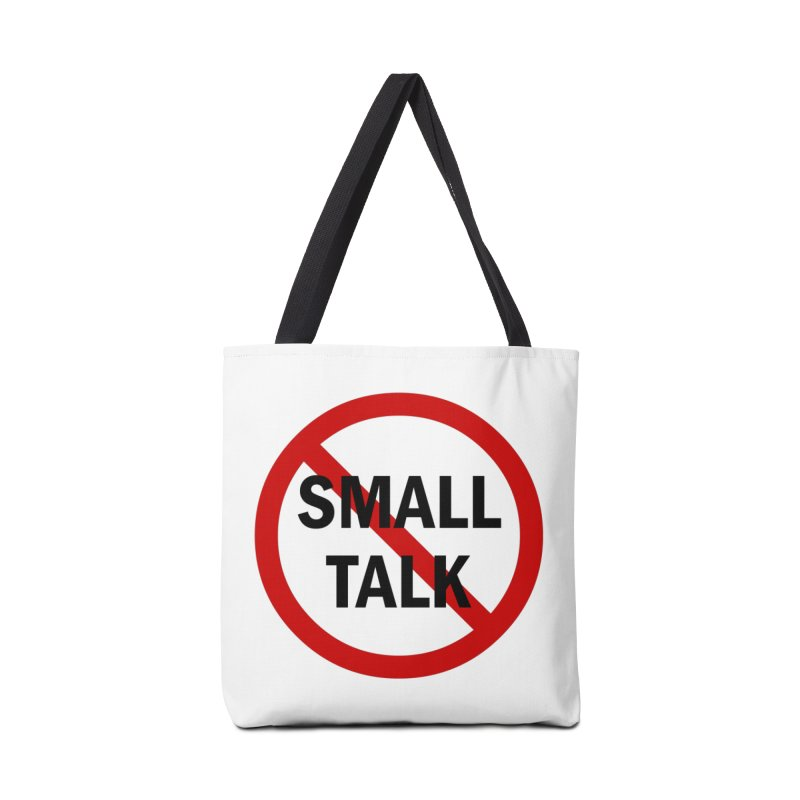 No Small Talk Accessories Bag by Dream BOLD Network Shop
