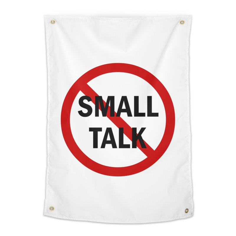 No Small Talk Home Tapestry by Dream BOLD Network Shop
