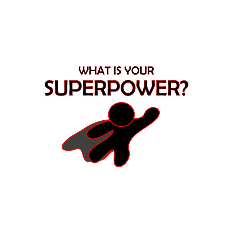 What is your SuperPower 2 Men's Tank by Dream BOLD Network Shop
