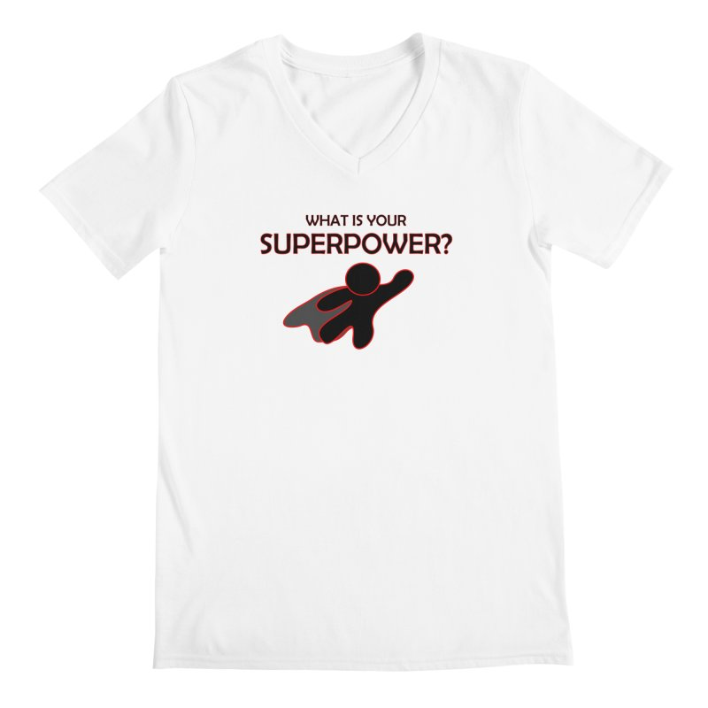 What is your SuperPower 2 Men's V-Neck by Dream BOLD Network Shop