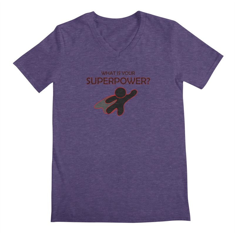 What is your SuperPower 2 Men's Regular V-Neck by Dream BOLD Network Shop