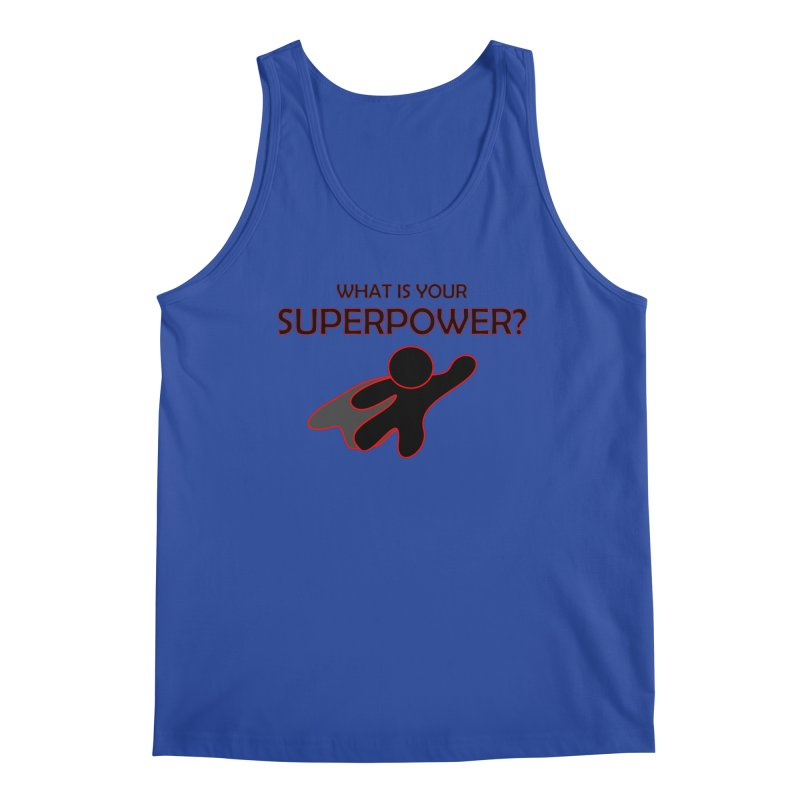 What is your SuperPower 2 Men's Regular Tank by Dream BOLD Network Shop