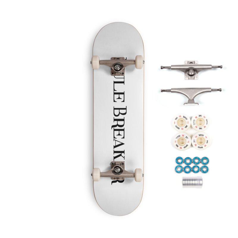 Rule Breaker black Accessories Skateboard by Dream BOLD Network Shop