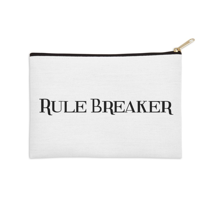 Rule Breaker black Accessories Zip Pouch by Dream BOLD Network Shop