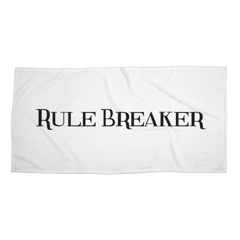 Rule Breaker black Accessories Beach Towel by Dream BOLD Network Shop