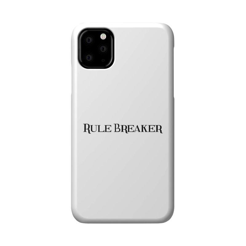 Rule Breaker black Accessories Phone Case by Dream BOLD Network Shop