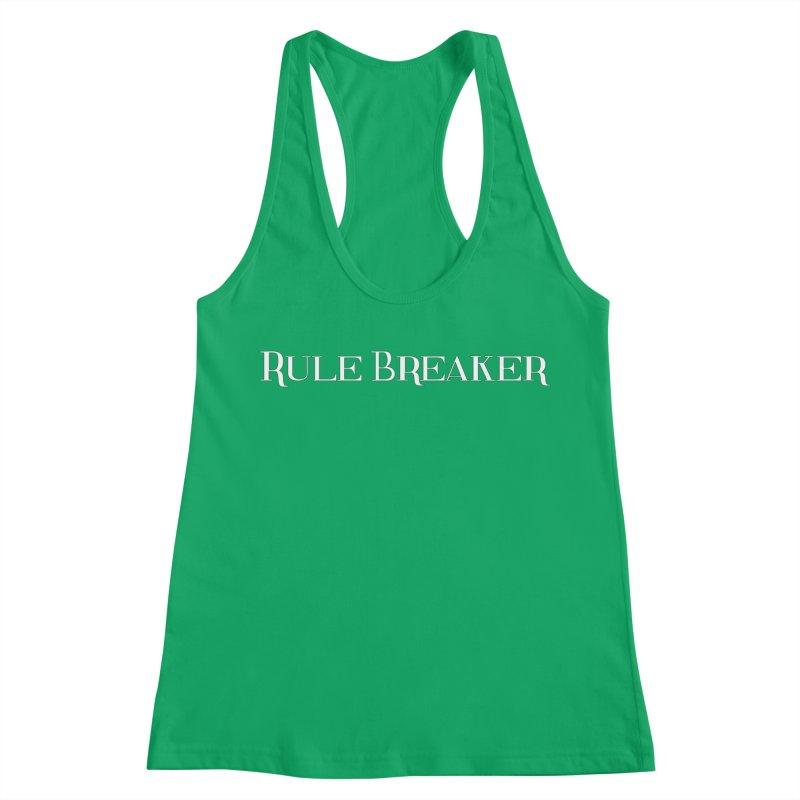 Rule Breaker White Women's Racerback Tank by Dream BOLD Network Shop