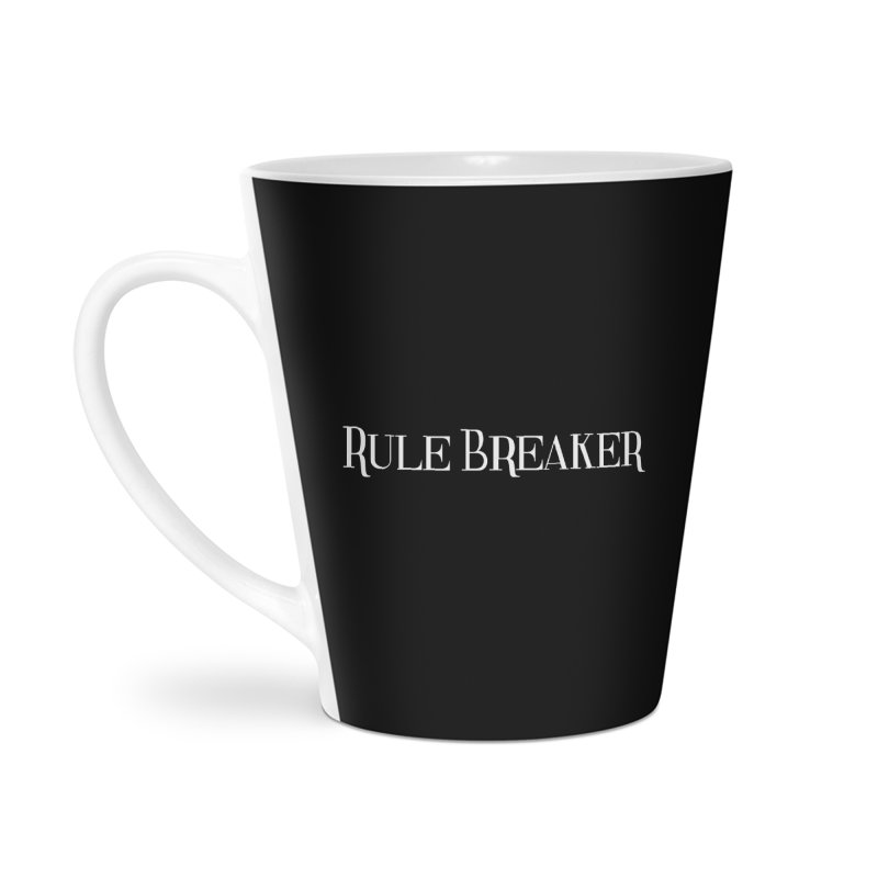 Rule Breaker White Accessories Latte Mug by Dream BOLD Network Shop