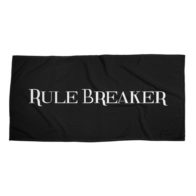 Rule Breaker White Accessories Beach Towel by Dream BOLD Network Shop