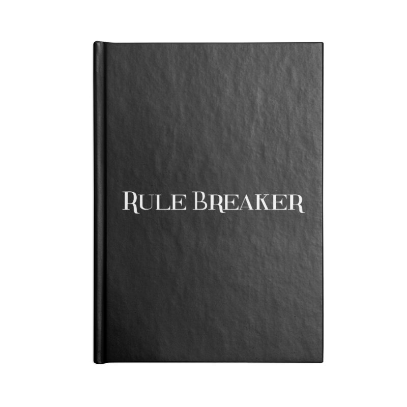 Rule Breaker White Accessories Notebook by Dream BOLD Network Shop