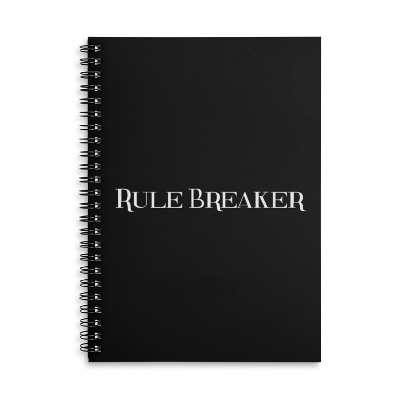 Rule Breaker White Accessories Lined Spiral Notebook by Dream BOLD Network Shop