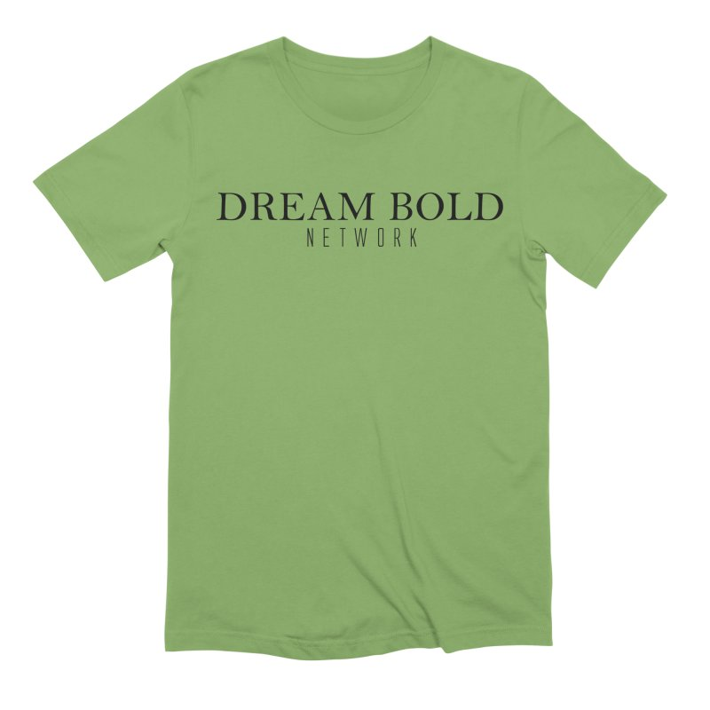 Dream Bold black Men's Extra Soft T-Shirt by Dream BOLD Network Shop