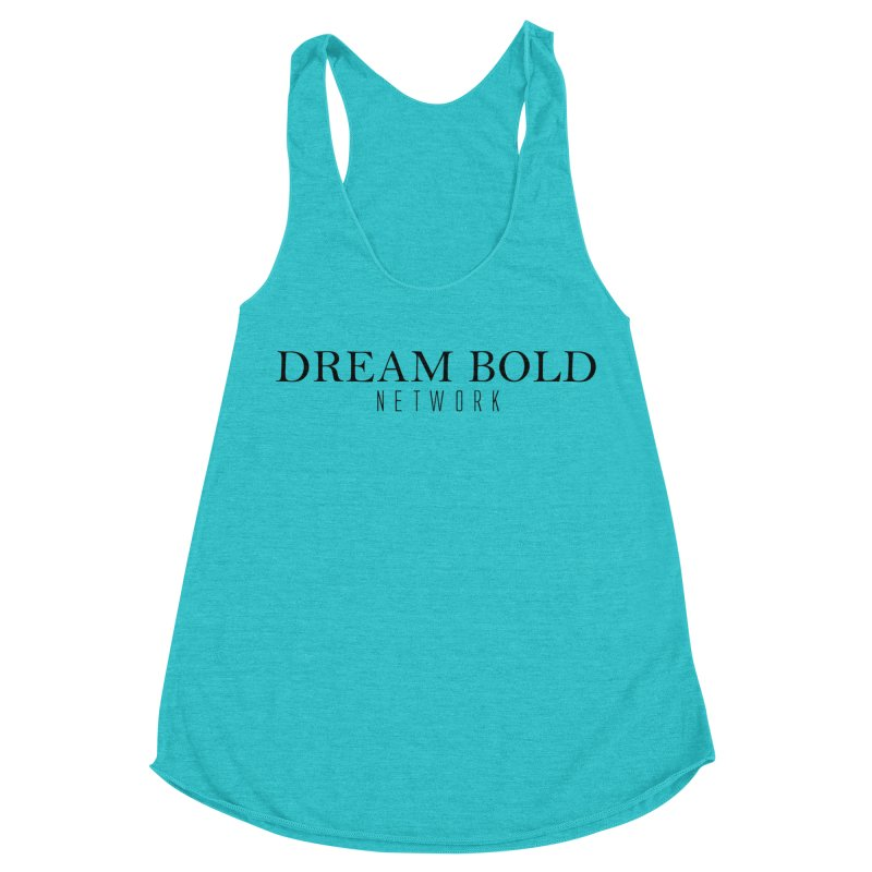 Dream Bold black Women's Racerback Triblend Tank by Dream BOLD Network Shop