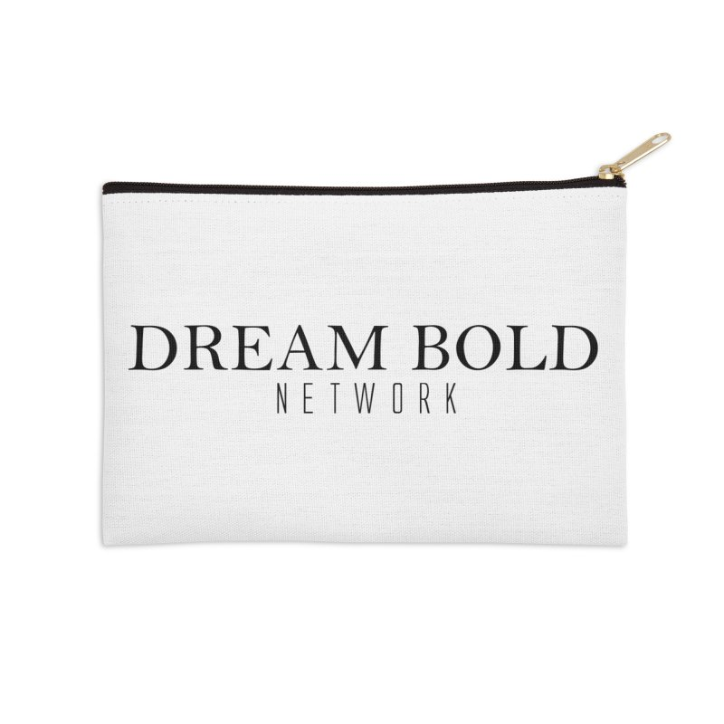 Dream Bold black Accessories Zip Pouch by Dream BOLD Network Shop