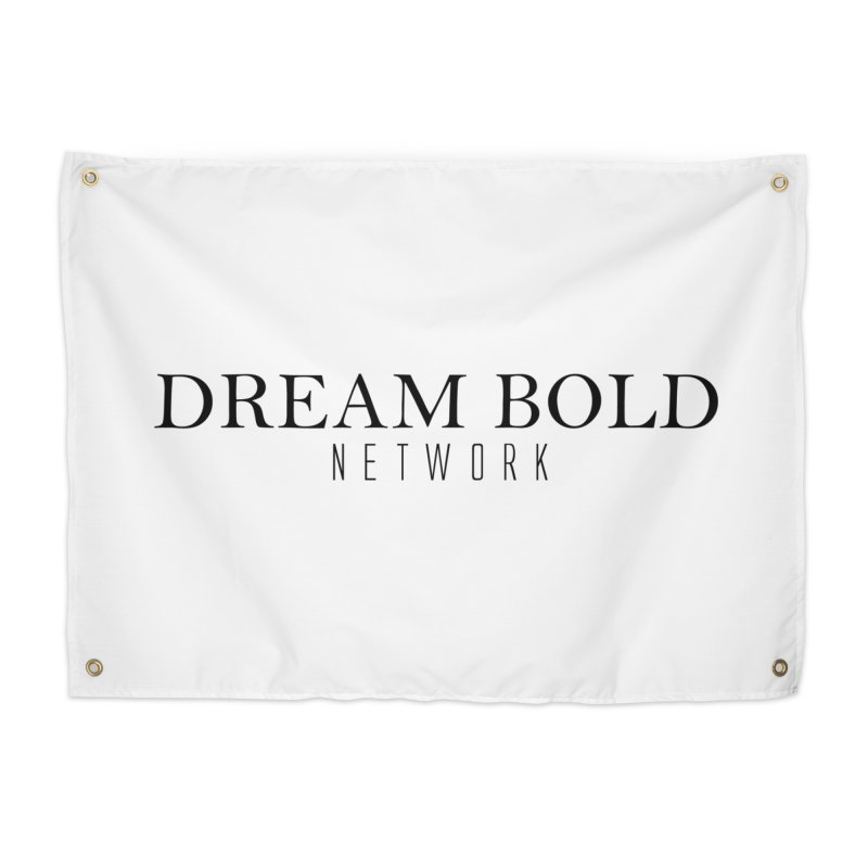 Dream Bold black Home Tapestry by Dream BOLD Network Shop
