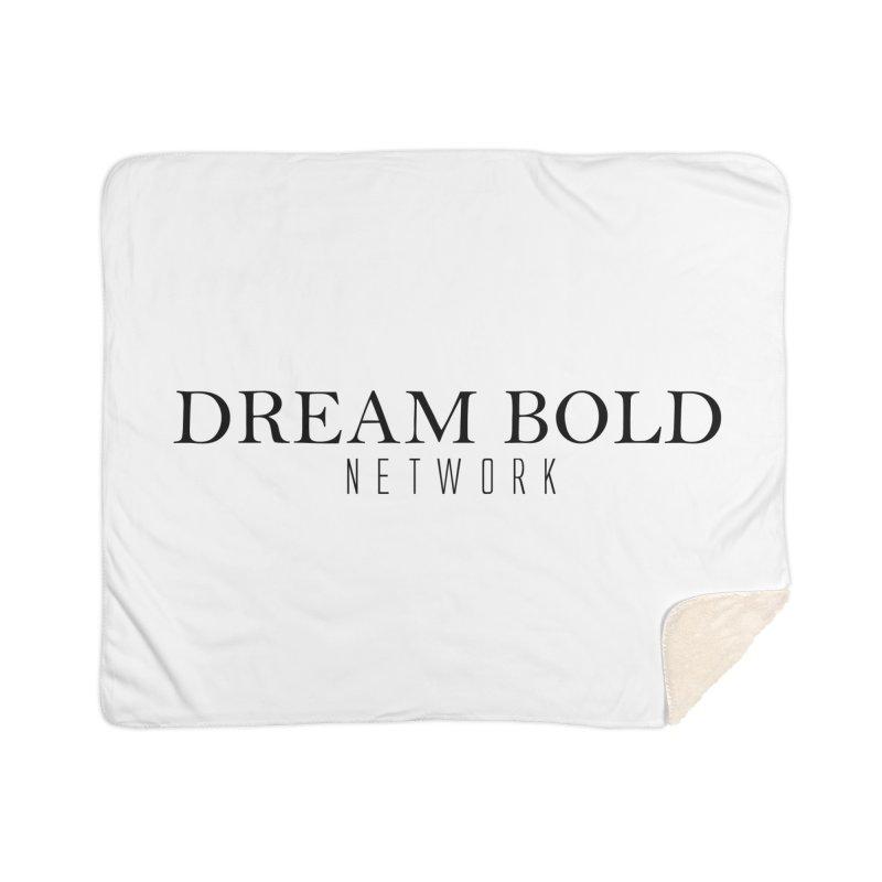 Dream Bold black Home Sherpa Blanket Blanket by Dream BOLD Network Shop