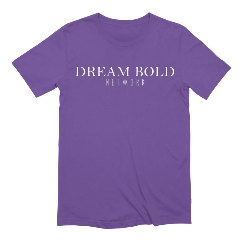 Dream Bold white Men's Extra Soft T-Shirt by Dream BOLD Network Shop