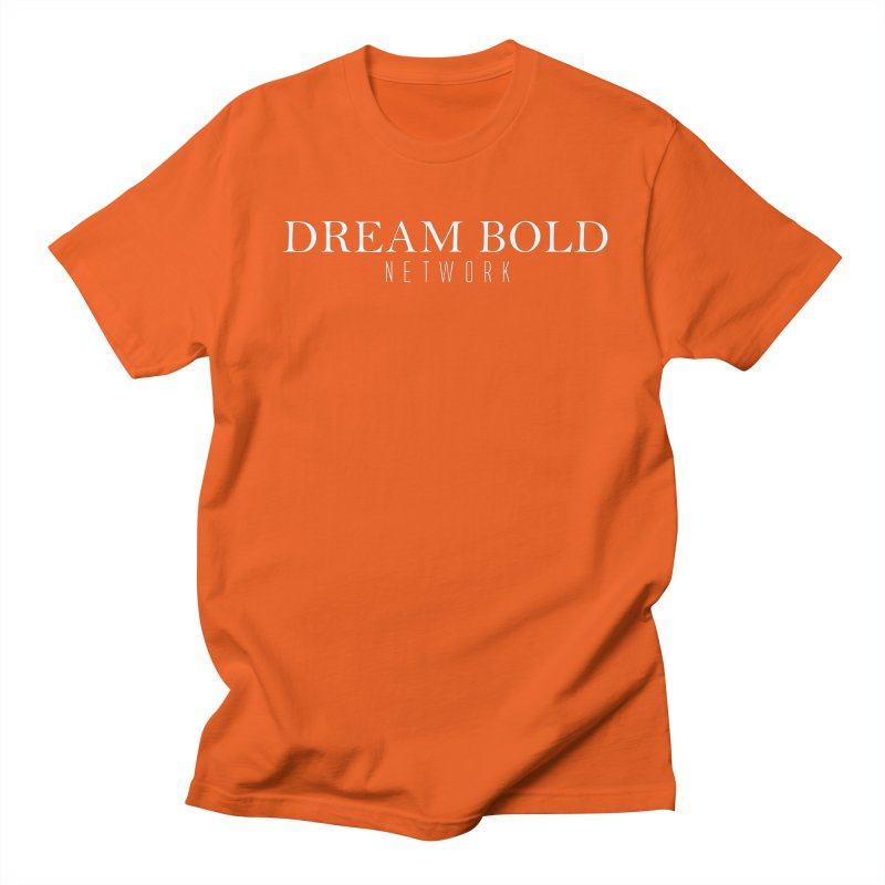 Dream Bold white Men's Regular T-Shirt by Dream BOLD Network Shop