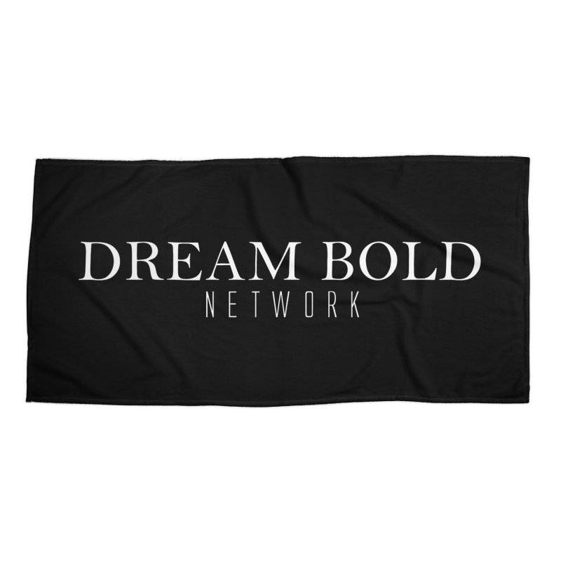 Dream Bold white Accessories Beach Towel by Dream BOLD Network Shop