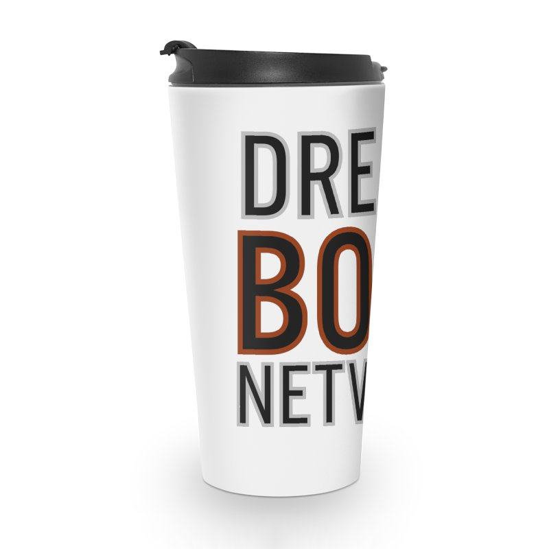 DREAM BOLD NETWORK! Accessories Travel Mug by Dream BOLD Network Shop