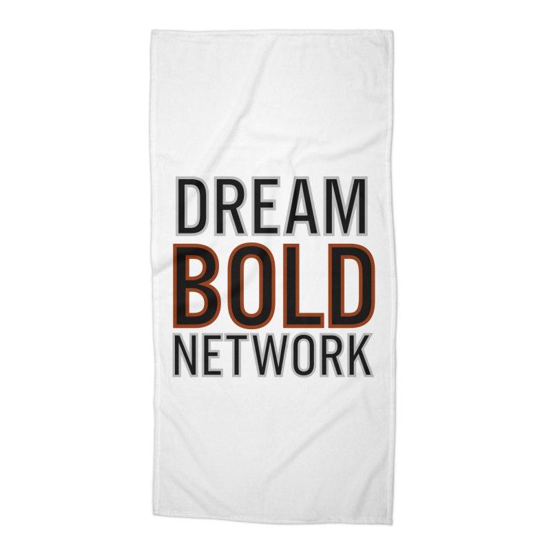 DREAM BOLD NETWORK! Accessories Beach Towel by Dream BOLD Network Shop