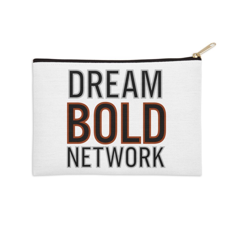 DREAM BOLD NETWORK! Accessories Zip Pouch by Dream BOLD Network Shop