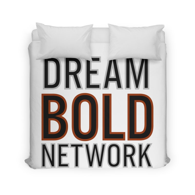 DREAM BOLD NETWORK! Home Duvet by Dream BOLD Network Shop