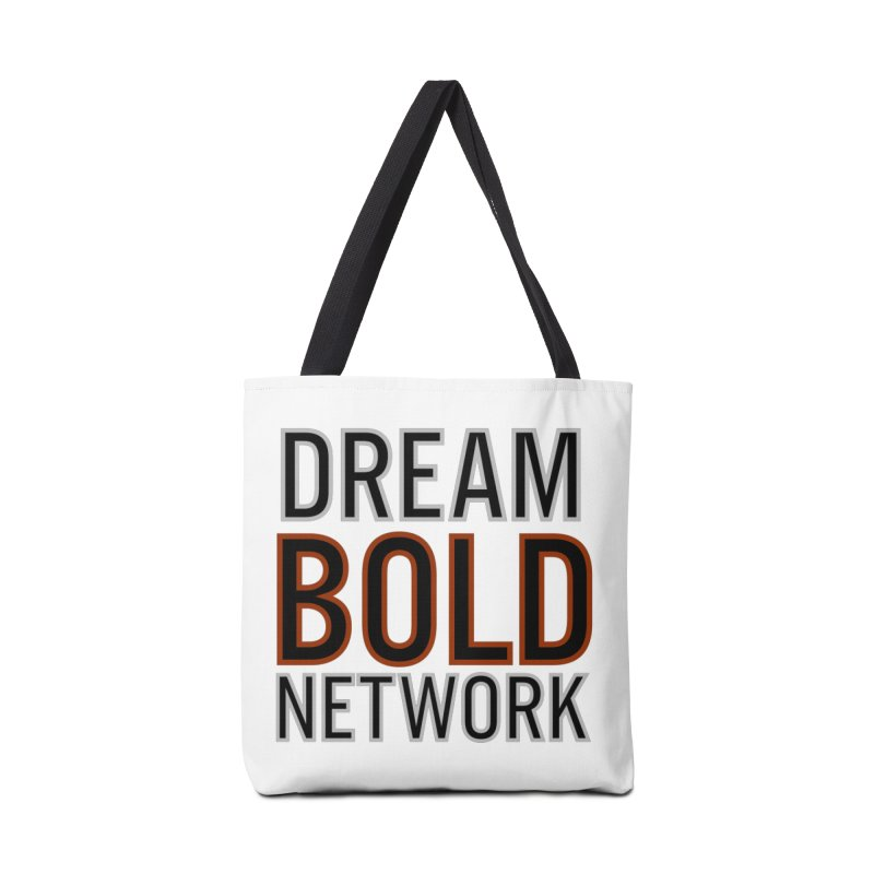 DREAM BOLD NETWORK! Accessories Tote Bag Bag by Dream BOLD Network Shop
