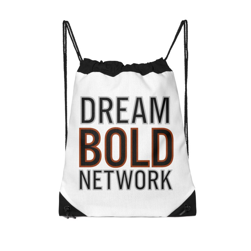 DREAM BOLD NETWORK! Accessories Bag by Dream BOLD Network Shop