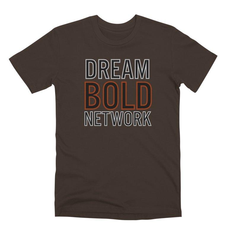 DREAM BOLD NETWORK! Men's Premium T-Shirt by Dream BOLD Network Shop