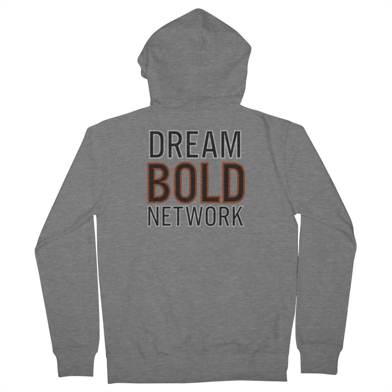 DREAM BOLD NETWORK! Men's French Terry Zip-Up Hoody by Dream BOLD Network Shop