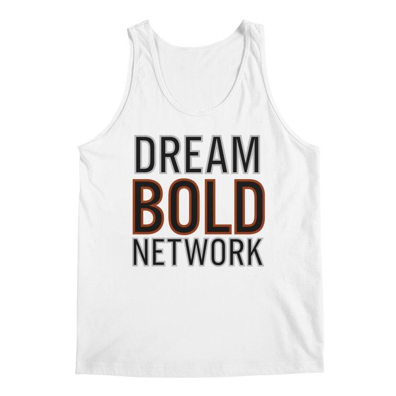 DREAM BOLD NETWORK! Men's Regular Tank by Dream BOLD Network Shop