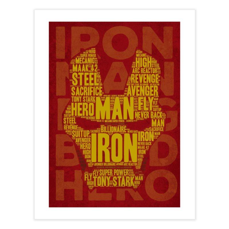 Iron Man Typo Home Fine Art Print by dreamer's Artist Shop