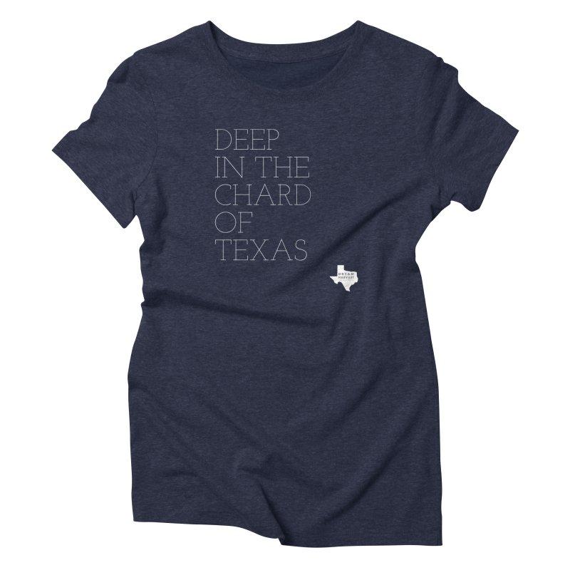 deep in the chard Women's T-Shirt by dream harvest's Artist Shop
