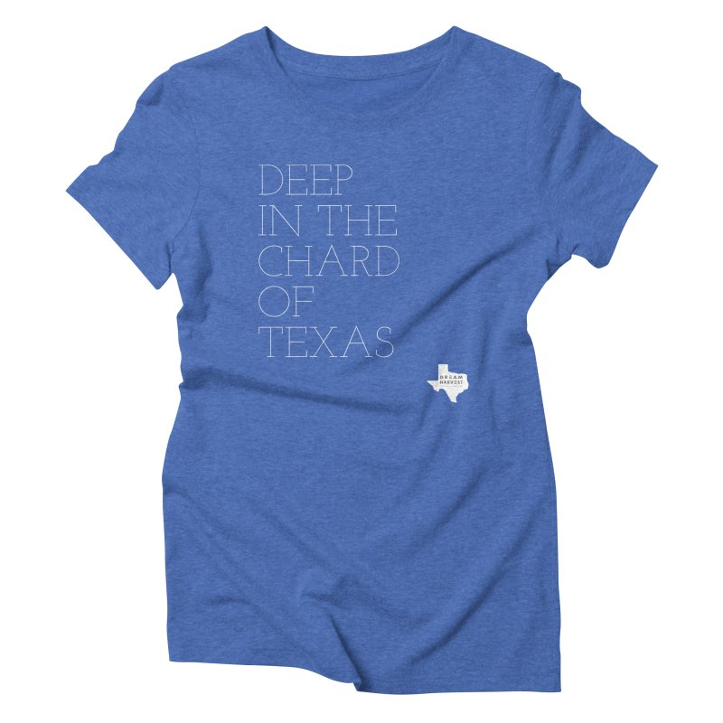 deep in the chard Women's Triblend T-Shirt by dream harvest's Artist Shop