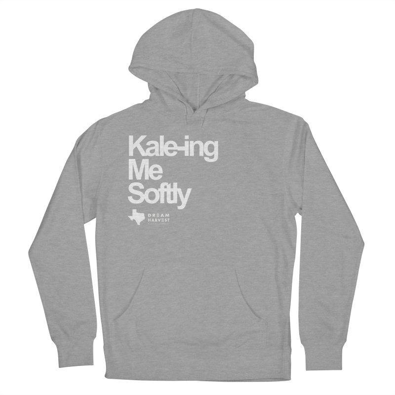 Kale-ing Me Softly Women's French Terry Pullover Hoody by dream harvest's Artist Shop