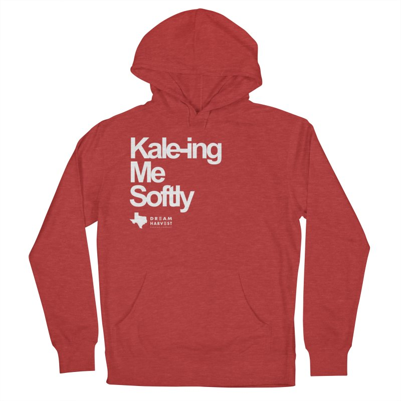 Kale-ing Me Softly Women's Pullover Hoody by dreamharvest's Artist Shop