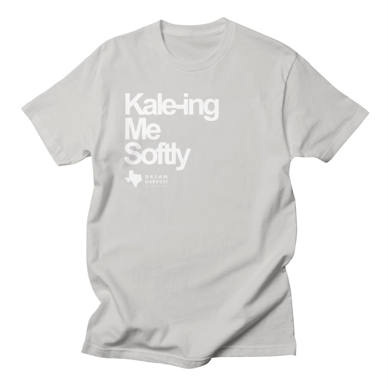 Kale-ing Me Softly Men's Regular T-Shirt by dreamharvest's Artist Shop