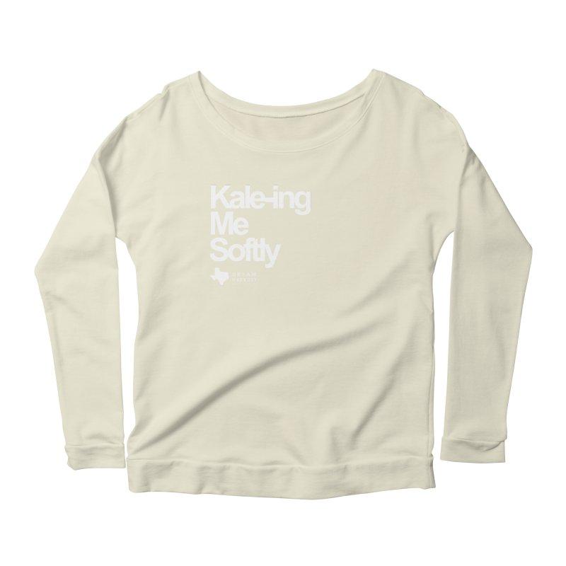 Kale-ing Me Softly Women's Scoop Neck Longsleeve T-Shirt by dreamharvest's Artist Shop