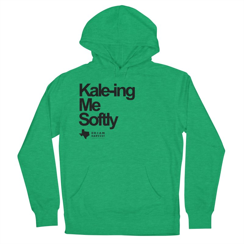 Kale-ing Me Softly Men's French Terry Pullover Hoody by dream harvest's Artist Shop