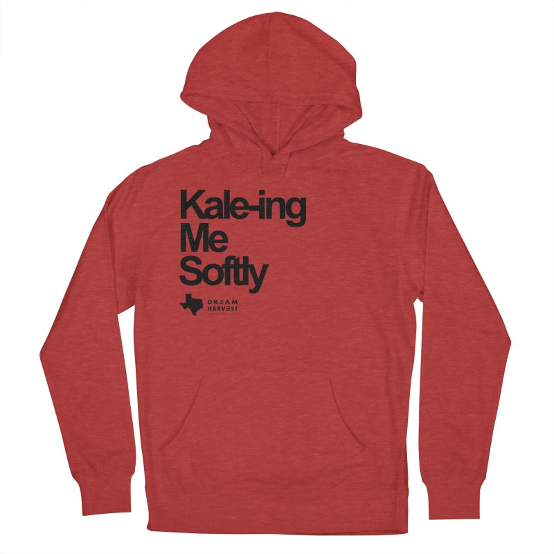 Kale-ing Me Softly Men's French Terry Pullover Hoody by dreamharvest's Artist Shop