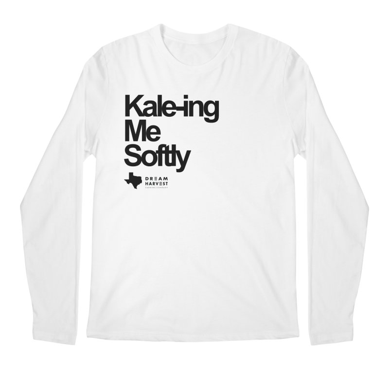 Kale-ing Me Softly Men's Regular Longsleeve T-Shirt by dream harvest's Artist Shop