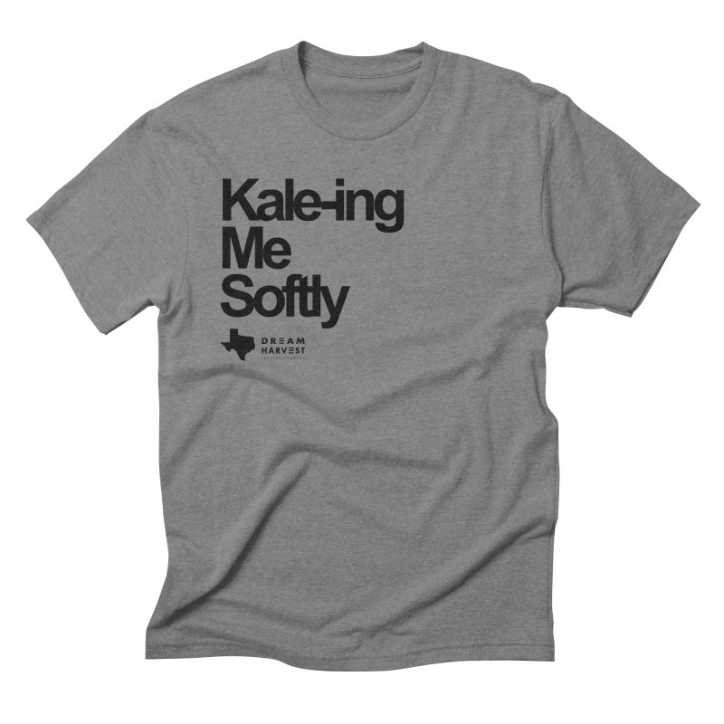 Kale-ing Me Softly Men's Triblend T-Shirt by dream harvest's Artist Shop