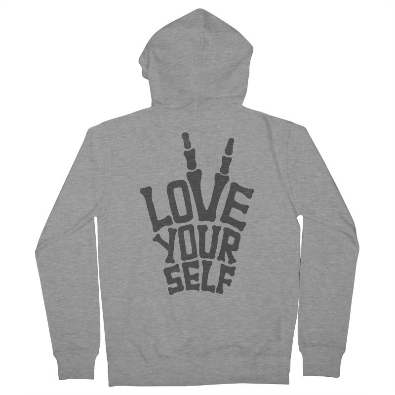 Love Yourself Women's Zip-Up Hoody by dreamspace's Shop