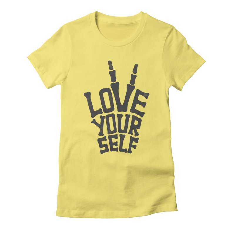 Love Yourself Women's Fitted T-Shirt by dreamspace's Shop