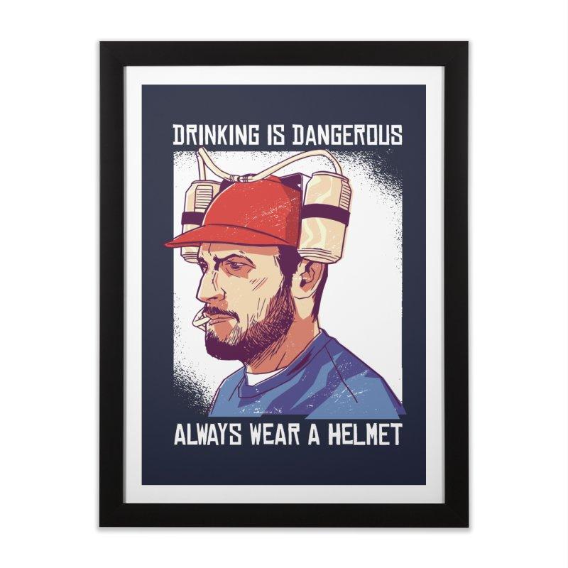 Drinking Is Dangerous Home Framed Fine Art Print by Drinking Humor