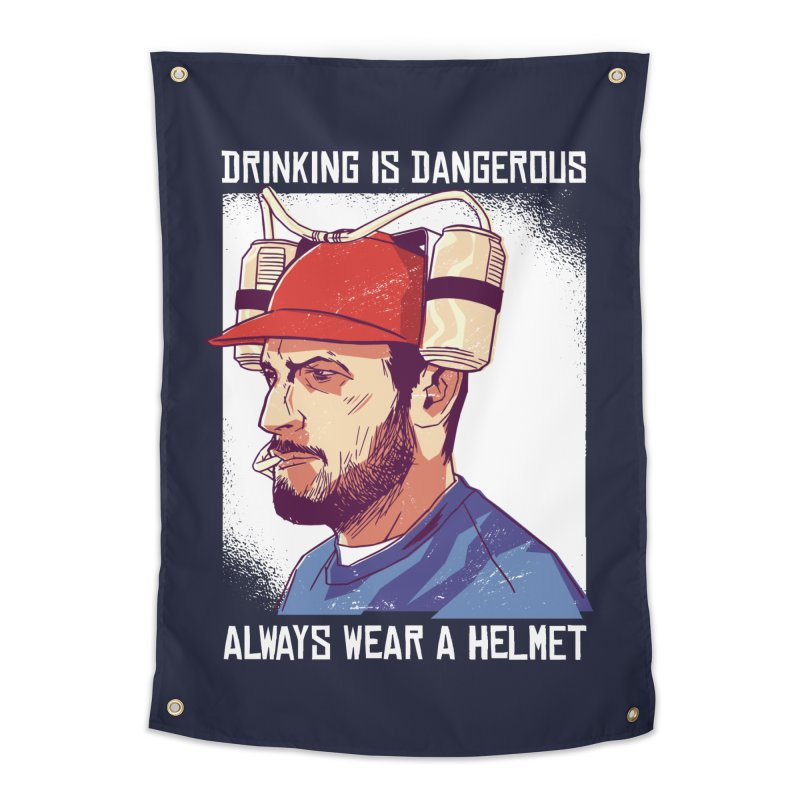 Drinking Is Dangerous Home Tapestry by Drinking Humor