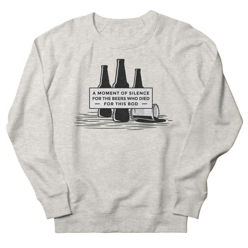A Moment Of Silence Men's Sweatshirt by Drinking Humor